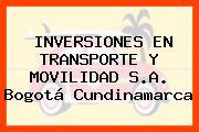 INVERSIONES EN TRANSPORTE Y MOVILIDAD S.A. Bogotá Cundinamarca