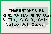 INVERSIONES EN TRANSPORTES MANCHOLA & CÍA. S.C.A. Cali Valle Del Cauca