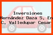 Inversiones Hernández Daza S. En C. Valledupar Cesar