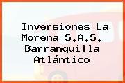 Inversiones La Morena S.A.S. Barranquilla Atlántico