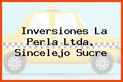 Inversiones La Perla Ltda. Sincelejo Sucre