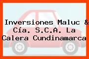 Inversiones Maluc & Cía. S.C.A. La Calera Cundinamarca