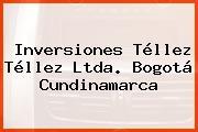 Inversiones Téllez Téllez Ltda. Bogotá Cundinamarca