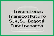 Inversiones Transcolfuturo S.A.S. Bogotá Cundinamarca