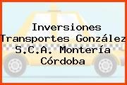 Inversiones Transportes González S.C.A. Montería Córdoba