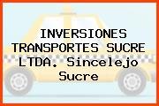 Inversiones Transportes Sucre Ltda. Sincelejo Sucre