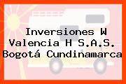 Inversiones W Valencia H S.A.S. Bogotá Cundinamarca