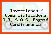 Inversiones Y Comercializadora J.R. S.A.S. Bogotá Cundinamarca