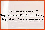 Inversiones Y Negocios K P T Ltda. Bogotá Cundinamarca