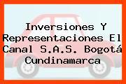 Inversiones Y Representaciones El Canal S.A.S. Bogotá Cundinamarca