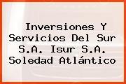 Inversiones Y Servicios Del Sur S.A. Isur S.A. Soledad Atlántico