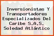 Inversionistas Y Transportadores Especializados Del Caribe S.A.S. Soledad Atlántico