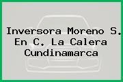 Inversora Moreno S. En C. La Calera Cundinamarca