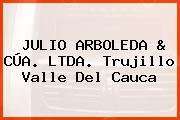 JULIO ARBOLEDA & CÚA. LTDA. Trujillo Valle Del Cauca