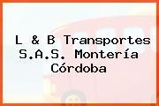 L & B Transportes S.A.S. Montería Córdoba