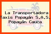 La Transportadora Taxis Popayán S.A.S. Popayán Cauca