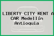 LIBERTY CITY RENT A CAR Medellín Antioquia