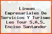 Lineas Empresariales De Servicios Y Turismo Les Tour S.A.S. Enciso Santander