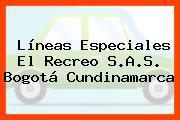 Líneas Especiales El Recreo S.A.S. Bogotá Cundinamarca
