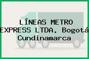 LÍNEAS METRO EXPRESS LTDA. Bogotá Cundinamarca