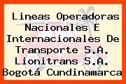 Lineas Operadoras Nacionales E Internacionales De Transporte S.A. Lionitrans S.A. Bogotá Cundinamarca
