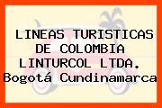 LINEAS TURISTICAS DE COLOMBIA LINTURCOL LTDA. Bogotá Cundinamarca