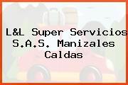 L&L SUPER SERVICIOS S.A.S. Manizales Caldas