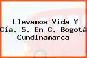 Llevamos Vida Y Cía. S. En C. Bogotá Cundinamarca