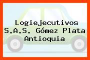 Logiejecutivos S.A.S. Gómez Plata Antioquia