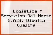 Logística Y Servicios Del Norte S.A.S. Dibulia Guajira