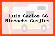 Luis Carlos 66 Riohacha Guajira