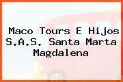 Maco Tours E Hijos S.A.S. Santa Marta Magdalena