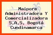 Maipore Administradora Y Comercializadora S.A.S. Bogotá Cundinamarca