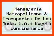 Mensajería Metropolitana & Transportes De Los Andes S.A.S Bogotá Cundinamarca