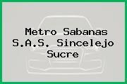 Metro Sabanas S.A.S. Sincelejo Sucre