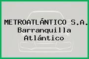 METROATLÁNTICO S.A. Barranquilla Atlántico