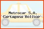 Metrocar S.A. Cartagena Bolívar