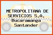 METROPOLITANA DE SERVICIOS S.A. Bucaramanga Santander