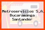 Metroservicios S.A. Bucaramanga Santander