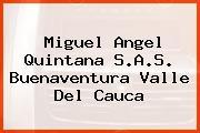 Miguel Angel Quintana S.A.S. Buenaventura Valle Del Cauca