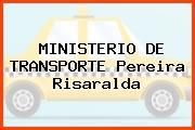 MINISTERIO DE TRANSPORTE Pereira Risaralda