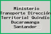 Ministerio Transporte Dirección Territorial Quindío Bucaramanga Santander