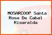 MOSARCOOP Santa Rosa De Cabal Risaralda