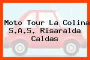 Moto Tour La Colina S.A.S. Risaralda Caldas