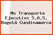 Ms Transporte Ejecutivo S.A.S. Bogotá Cundinamarca