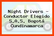 Night Drivers - Conductor Elegido S.A.S. Bogotá Cundinamarca