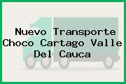Nuevo Transporte Choco Cartago Valle Del Cauca