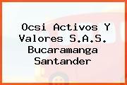 Ocsi Activos Y Valores S.A.S. Bucaramanga Santander