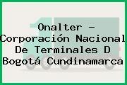 Onalter - Corporación Nacional De Terminales D Bogotá Cundinamarca