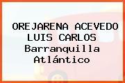 OREJARENA ACEVEDO LUIS CARLOS Barranquilla Atlántico